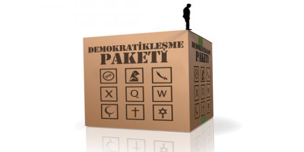 Demokratikleşme Paketi kimin için çıkarıldı?